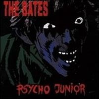 Purchase The Bates - Psycho Junior