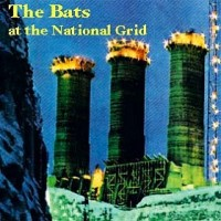Purchase The Bats - At The National Grid