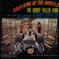 Purchase Bobby Fuller Four - Krla King Of The Wheels