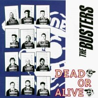 Purchase The Busters - Dead Or Alive