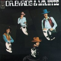 Purchase The Byrds - Dr. Byrds & Mr. Hyde