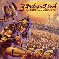 Purchase 3 Inches Of Blood - Advance and Vanquish