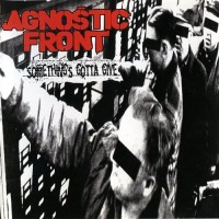 Purchase Agnostic Front - Something's Gotta Give