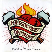 Purchase Agnostic Front - Working Class Heroes