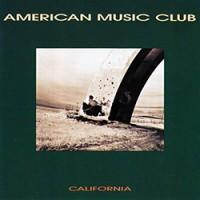 Purchase American Music Club - California