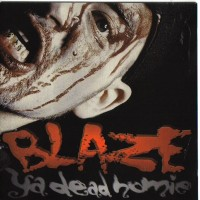 Purchase Blaze Ya Dead Homie - 1 Less G N Da Hood