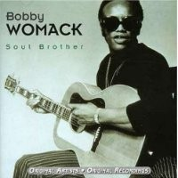 Purchase Bobby Womack - Soul Brother