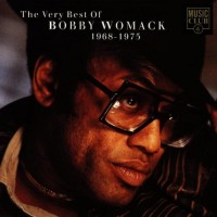 Purchase Bobby Womack - The Very Best of Bobby Womack 1968-1975
