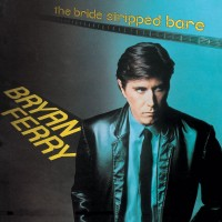 Purchase Bryan Ferry - The Bride Stripped Bare (Vinyl)
