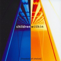 Purchase Children Within - Freedom Of Choice