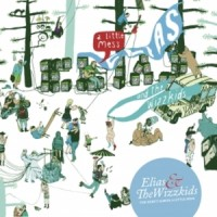 Purchase Elias and The Wizzkids - A Little Mess