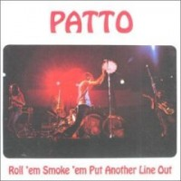 Purchase Patto - Roll 'Em, Smoke 'Em Put Another Line Out