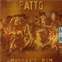 Purchase Patto - Monkey's Bum