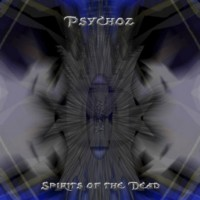Purchase Psychoz - Spirits Of The Dead