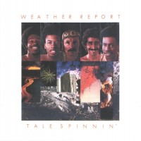 Purchase Weather Report - Tale Spinnin'