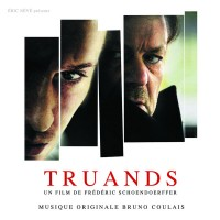 Purchase Bruno Coulais - Truands