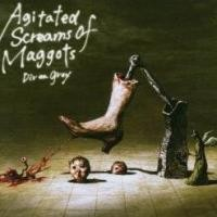 Purchase dir en grey - Agitated Screams Of Maggots (EP)