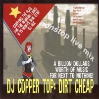 Purchase DJ Copper Top - Dirt Cheap