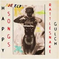 Purchase Joe Ely - Happy Songs From Rattlesnake Gulch