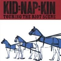 Purchase Kidnapkin - Touring The Riot Scene (EP)
