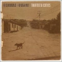 Purchase Richmond Fontaine - Thirteen Cities