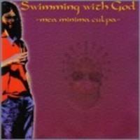 Purchase Swimming with God - Mea Minima Culpa