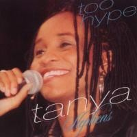 Purchase Tanya Stephens - Too Hype