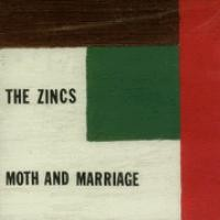 Purchase Zincs - Moth and Marriage