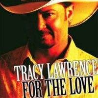 Purchase Tracy Lawrence - For The Love