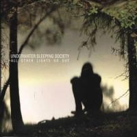 Purchase Underwater Sleeping Society - All Other Lights Go Out