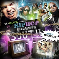 Purchase VA - DJ Glew Presents-Hiphop Aint Dead It Lives In The South (Hosted By Trillville)