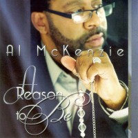 Purchase Al McKenzie - A Reason To Be