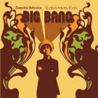 Purchase Big Bang - Essential Selection