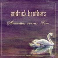 Purchase Endrick Brothers - Attraction Versus Love