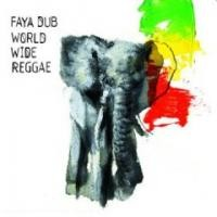 Purchase Faya Dub - World wide reggae