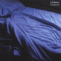 Purchase Fred Weaver - Five Digit Land