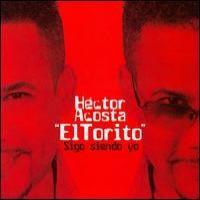 Purchase Hector Acosta - Sigo Siendo Yo