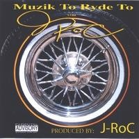 Purchase J-Roc - Muzik To Ryde To