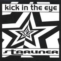 Purchase Kick In The Eye - Starliner