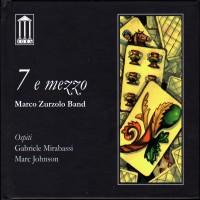 Purchase Marco Zurzolo Band - 7 e mezzo
