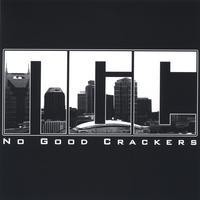 Purchase No Good Crackers - No Good Crackers