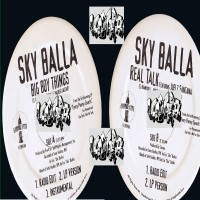 Purchase Sky Balla - big boy things BW real talk (VLS)