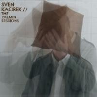 Purchase Sven Kacirek - The Palmin Sessions