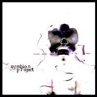 Purchase Symbion Project - Wound Up By God Or The Devil