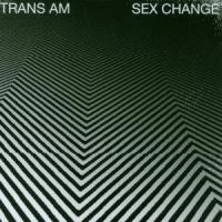 Purchase Trans Am - Sex Change