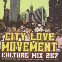 Purchase VA - City Love Movement - Culture Mix 2k7-BOOTLEG CD
