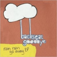 Purchase Backseat Goodbye - Rain Rain Go Away