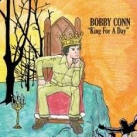 Purchase Bobby Conn - King For A Day