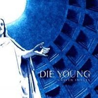 Purchase Die Young - Graven Images