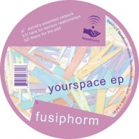 Purchase Fusiphorm - Yourspace EP